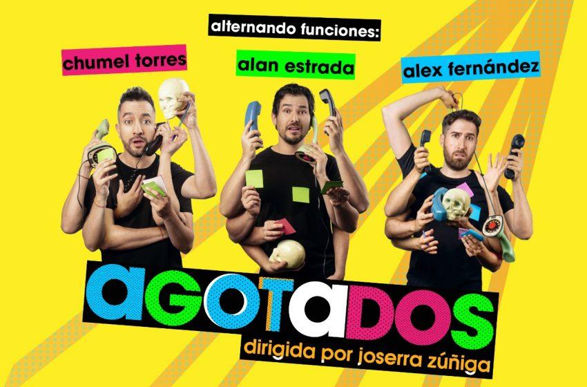 Regresan Alan Estrada, Chumel Torres y Alex Fernández a AGOTADOS
